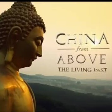 China from Above: The Living Past