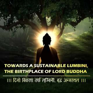 Towards a Sustainable Lumbini